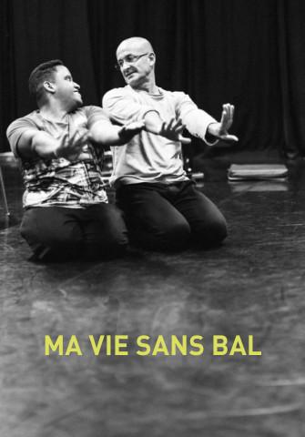 Ma vie sans bal au Théâtre Vladimir Canter