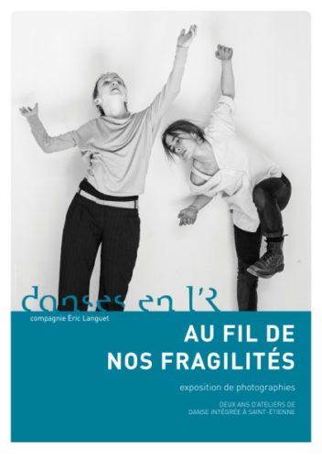 AU FIL DE NOS FRAGILITES – Exposition de photographies