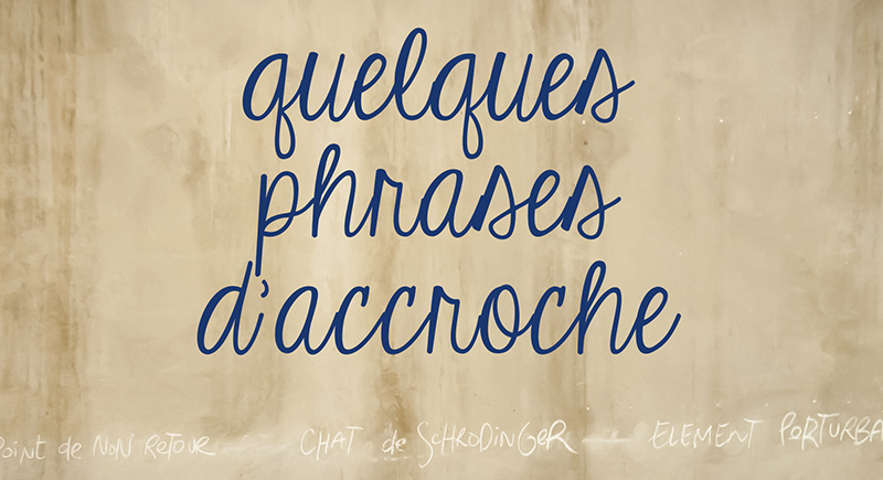 Quelques phrases d'accroche au Séchoir